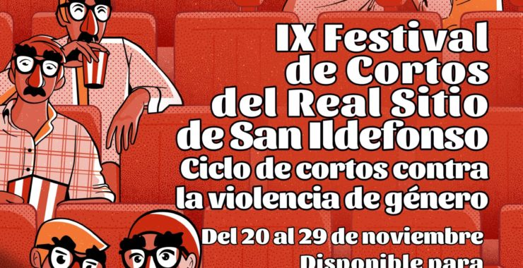 IX FESTIVAL DE CORTOMETRAJES DEL REAL SITIO DE SAN ILDEFONSO